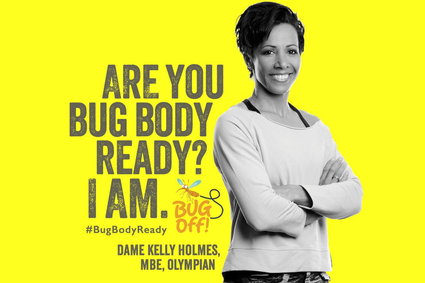 Dame Kelly Holmes heads up BugOff! 2016